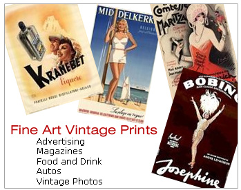 Fine Art Vintage Prints for Advertising, Magazines, Food and Drink, Autos, and Vintage Photos!