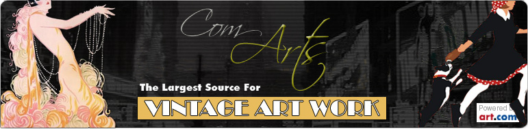 Com-Arts The Largest Source for Vintage Art Work! Sophisticated Fine Art Poster Prints at Cheap Prices!